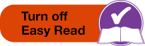 Turn off Easy Read