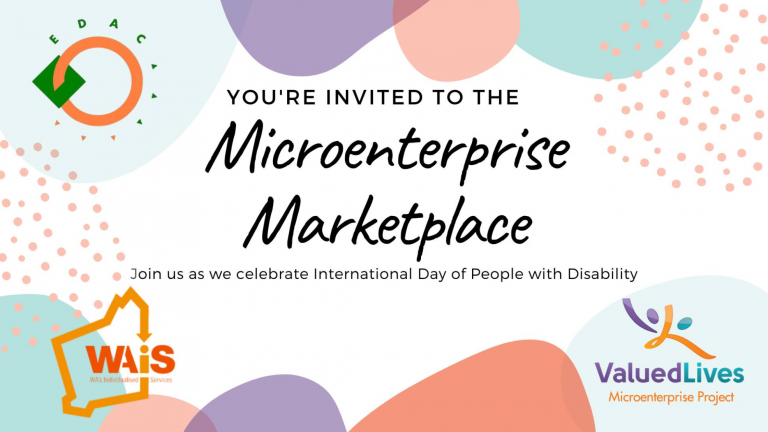You're invited to the Microenterprise Marketplace. Join us as we celebrate International Day of People with Disability.
